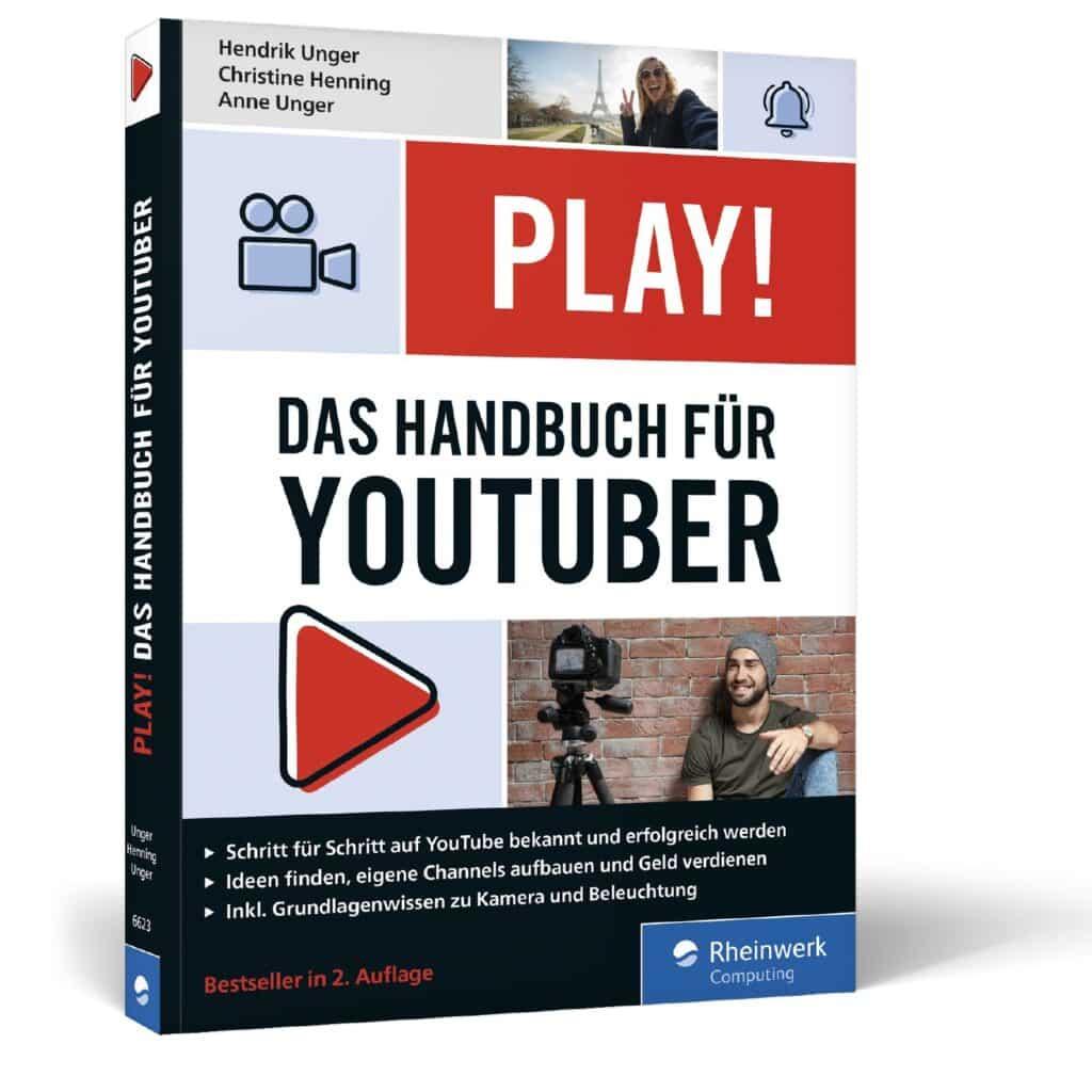PLAY! Das Handbuch für YouTuber